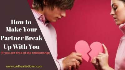make someone break up with you blog post